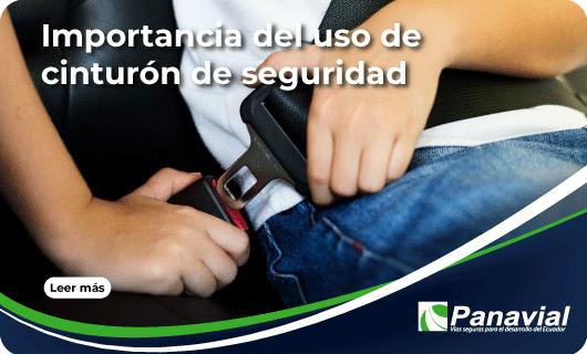 Importancia del uso de cinturón de seguridad