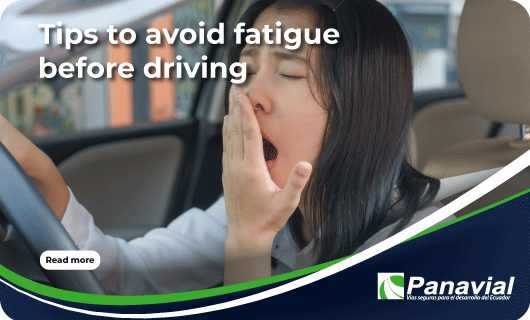 Tips to avoid fatigue before driving